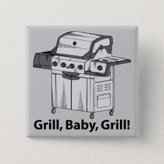Grill, Baby, Grill! 2 Inch Square Button