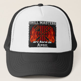Grill Masters are Born in April Trucker Hat