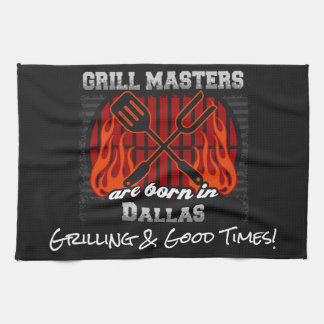 Grill Masters Are Born In Dallas Texas Any Slogan Kitchen Towel