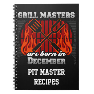 Grill Masters Are Born In December Personalized Notebooks