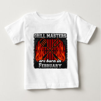 Grill Masters are Born in February Baby T-Shirt