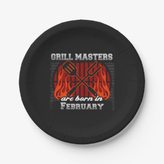 Grill Masters Are Born In February BBQ Birthday 7 Inch Paper Plate