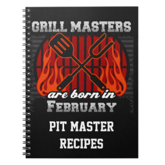 Grill Masters Are Born In February Personalized Notebook