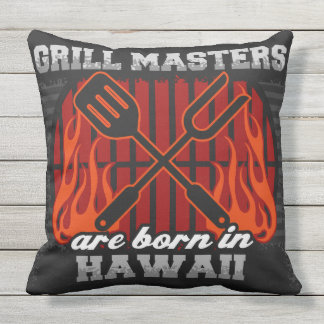 Grill Masters Are Born In Hawaii Outdoor Pillow
