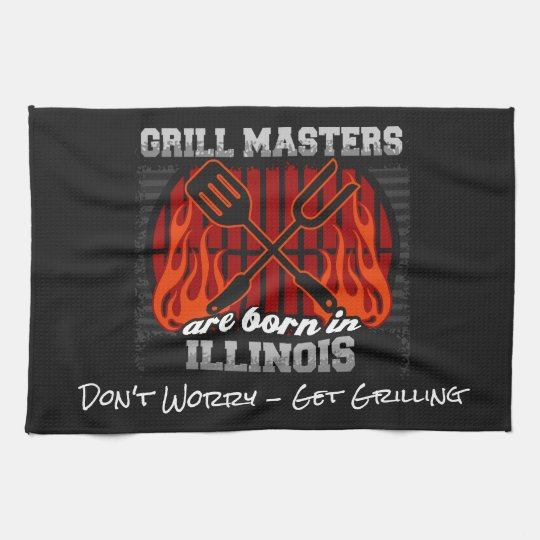Grill Masters Are Born In Illinois Add A Slogan Hand Towels