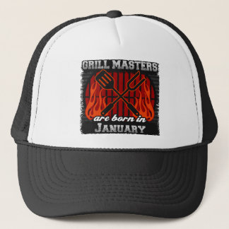 Grill Masters Are Born In January Trucker Hat