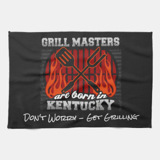 Grill Masters Are Born In Kentucky Add A Slogan Kitchen Towel