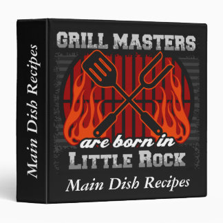 Grill Masters Are Born In Little Rock Arkansas 3 Ring Binders