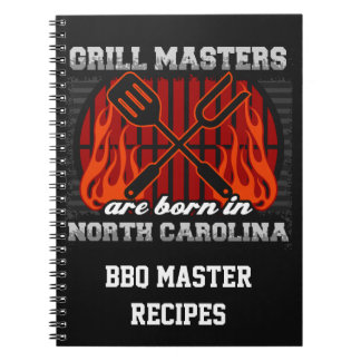 Grill Masters Are Born In N Carolina Recipe Spiral Notebook