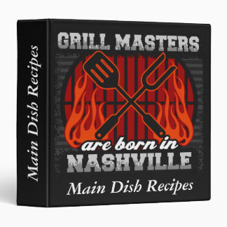 Grill Masters Are Born In Nashville Tennessee Binder