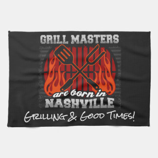 Grill Masters Are Born In Nashville Tennessee Kitchen Towel