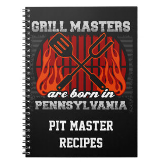 Grill Masters Are Born In Pennsylvania Recipe Spiral Notebook