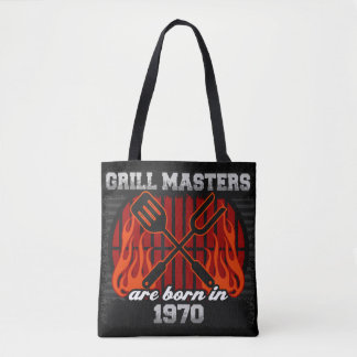 Grill Masters Are Born In the Year 1970 Tote Bag
