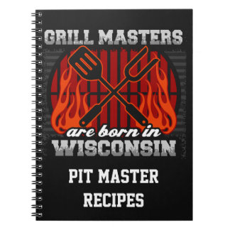 Grill Masters Are Born In Wisconsin Personalized Spiral Note Book