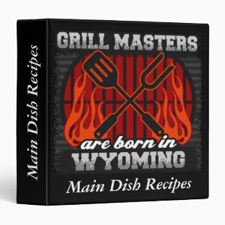 Grill Masters Are Born In Wyoming Personalized 3 Ring Binder