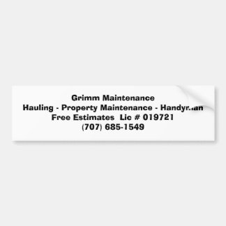 Grimm MaintenanceHauling - Property Maintenance... Bumper Sticker
