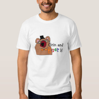 Grin and Bear it Shirt