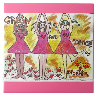 Grin and Dance It s Over Tile