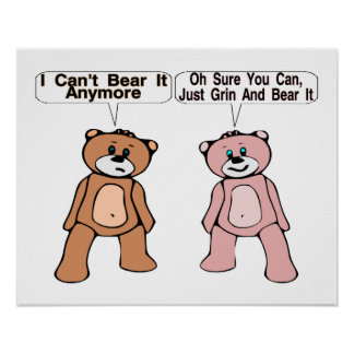 Grin & Bear It Poster