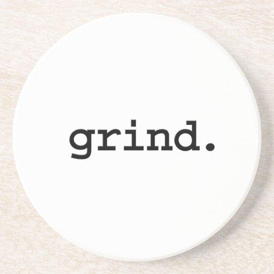 grind. coaster