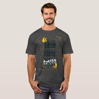 Grind Hard Work Hard T-Shirt