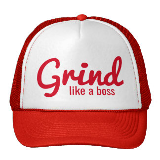 Grind Like a Boss Trucker Hat