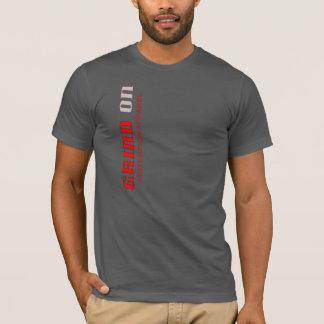 grind on T-Shirt
