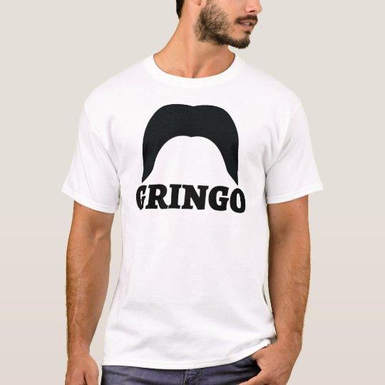 gringo.png T-Shirt