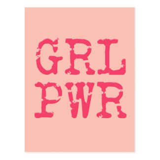 GRL PWR (girlpower) - Fun quote Postcard