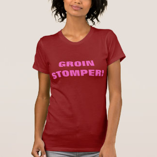 GROIN STOMPER! T-SHIRTS