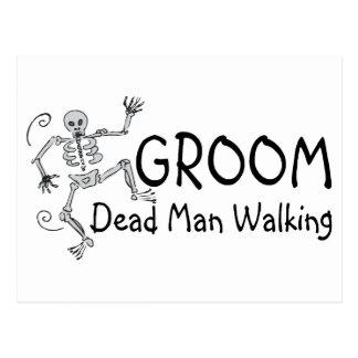 Groom Dead Man Walking Post Cards