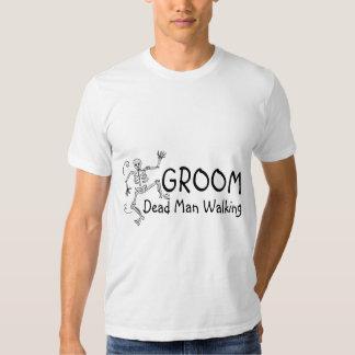 Groom Dead Man Walking T Shirt