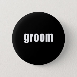 Groom in Black and White 2 Inch Round Button