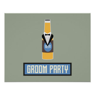 Groom Party Beer Bottle Z77yx Poster