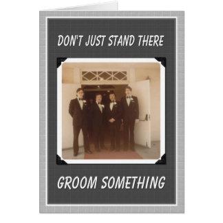 Groom Something! - Groomsmen Card