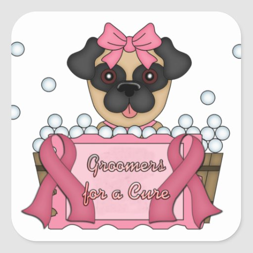Groomers for A Cure Breast Cancer Awareness Square Sticker