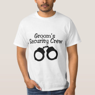 Grooms Security Crew Handcuffs T-Shirt