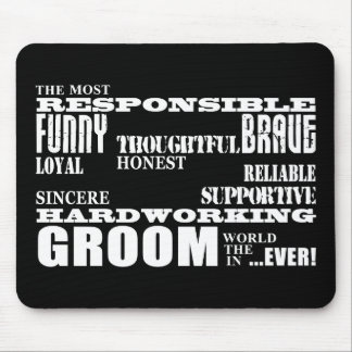 Grooms Weddings & Wedding Parties : Qualities Mouse Pad