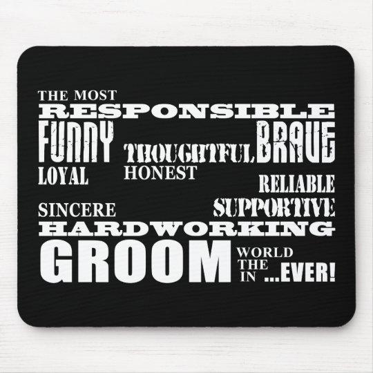 Grooms Weddings & Wedding Parties : Qualities Mouse Pad