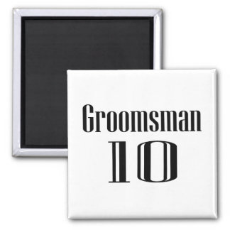 Groomsman 10 square magnet