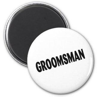 Groomsman (Slanted Black) 2 Inch Round Magnet