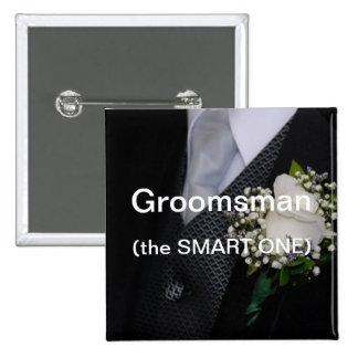 Groomsman The Smart One Pin