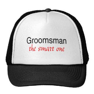 Groomsman The Smart One Trucker Hat