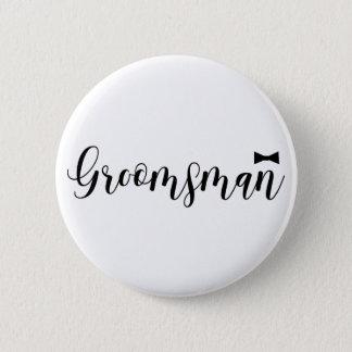 Groomsman, Wedding, Bachelor Name Tag 2 Inch Round Button
