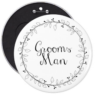 Groomsman wedding name tags 6 inch round button