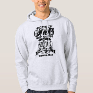 Groomsmen Groom's Escort Service Bachelor Party Hoodie