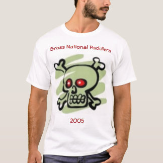 gross national paddlers 2005 T-Shirt