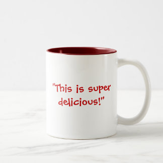 """""""Gross"""" vs. """"Super Delicious"""" Two-Tone Coffee Mug"""