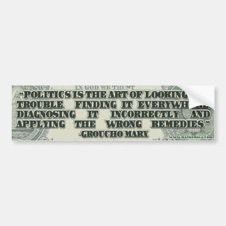 Groucho Marx on Politics Bumper Sticker