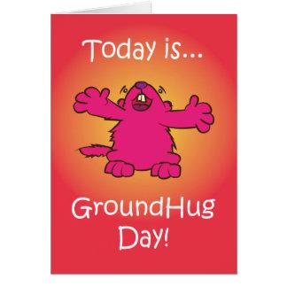Ground Hug Day Card